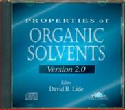 Properties of Organic Solvents, David R. Lide, 0849304067