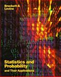 Statistics and Probability and Their Applications, Brockett, Patrick and Levine, Arnold, 0030534062