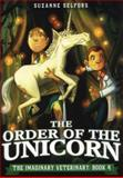 The Order of the Unicorn, Suzanne Selfors, 0316364061
