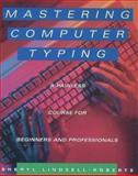 Mastering Computer Typing, Sheryl Lindsell-Roberts, 0395714060