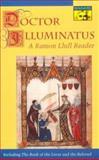 Doctor Illuminatus : A Ramon Llull Reader, Ramón Llull, 0691034060