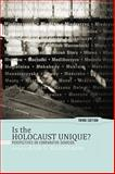 Is the Holocaust Unique? : Perspectives on Comparative Genocide, , 0813344069