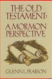 The Old Testament, Glenn Laurentz Pearson, 0884944069