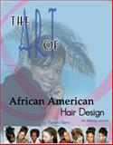 The Art of African American Hair Design, Berry, Pamela, 1419604066