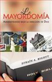 La Mayordomí, Efraín A. Bigott, 1463304064