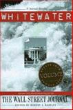 Whitewater Vol. 3 : From the Editorial Pages of the Wall Street Journal, , 1881944069