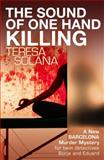 The Sound of One Hand Killing, Teresa Solana, 1908524065