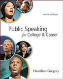 Public Speaking for College and Career, Gregory, Hamilton, 0077394062