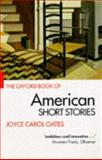 The Oxford Book of American Short Stories, Oates, Joyce Carol, 0192824066