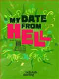 My Date from Hell, Tellulah Darling, 098805406X