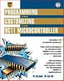 Programming and Customizing the HC11 Microcontroller, Fox, Thomas, 0071344063