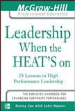 Leadership When the Heat's On, Cox, Danny and Hoover, John J., 0071414061