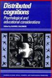 Distributed Cognitions : Psychological and Educational Considerations, , 0521414067