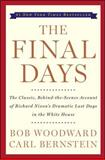 The Final Days, Carl Bernstein and Bob Woodward, 0743274067