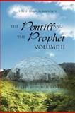 The Pontiff and the Prophet, David Francis Mahoney, 1469184060