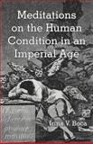 Meditations on the Human Condition in an Imperial Age, Irina V. Boca, 1475954069