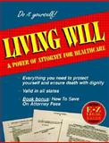 Living Will and Power of Attorney, Living Wills&Powers of Attorney, 156382406X