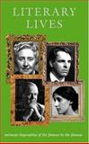 Literary Lives : Intimate Biographies of the Famous by the Famouse, , 0198604068