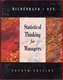 Statistical Thinking for Managers, Hildebrand, David K. and Ott, R. Lyman, 0534204066