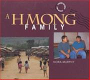 A Hmong Family, Nora Murphy, 0822534061