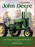 Ultimate John Deere, Ralph W. Sanders, 0896584062
