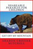 Get off My Mountain, Sharon Mitchell, 1494994062
