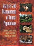 Analysis and Management of Animal Populations, Williams, Byron K. and Nichols, James D., 0127544062