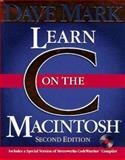 Learn C on the Macintosh, Mark, Dave, 0201484064