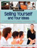 Selling Yourself and Your Ideas 9780757594069