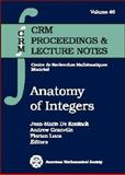 Anatomy of Integers, Koninck, J. M. de, 0821844067