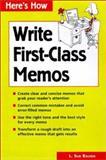 How to Write First-Class Memos 9780844234069