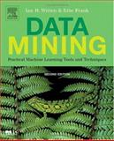 Data Mining : Practical Machine Learning Tools and Techniques, Witten, Ian H. and Frank, Eibe, 0120884070