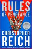 Rules of Vengeance, Christopher Reich, 0385524072