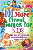 101 More Great Games for Kids, Jolene L. Roehlkepartain, 0687334071