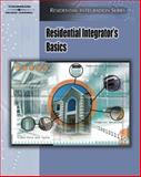 Residential Integrator's Basics, Delmar Learning Staff, 1418014079
