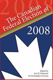 The Canadian Federal Election of 2008, , 1554884071