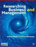 Researching Business and Management, Maylor, Harvey and Blackmon, Kate, 0333964071