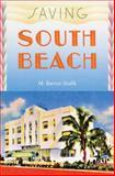 Saving South Beach, Mary Barron Stofik, 0813044073