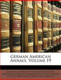 German American Annals, , 1148734074