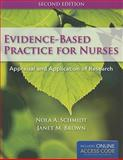 Evidence-Based Practice for Nurses, Schmidtt and Schmidt, Nola A., 1449624073