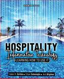 Hospitality Information Technology : Learning How to Use It, Collins, Galen R. and Cobanoglu, Cihan, 1465224076
