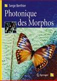 Photonique des Morphos, Berthier, Serge, 2287094075