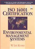 ISO 14000 Certification Environmental, Kuhre, W. Lee, 0131994077