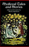 Medieval Tales and Stories, , 0486414078