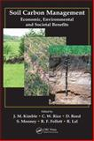 Soil Carbon Management : Economic, Environmental and Societal Benefits, , 1420044079