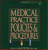 Medical Practice Policies and Procedures, Moghadas, Kathryn I., 1579474071