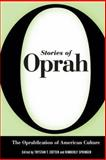 Stories of Oprah : The Oprahfication of American Culture, , 1604734078