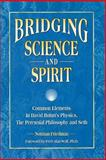 Bridging Science and Spirit, Norman Friedman, 1889964077