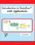 Introduction to Stateflow with Applications, Karris, Steven T., 1934404071