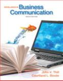 Excellence in Business Communication, Thill, John V. and Bovée, Courtland L., 0133034070